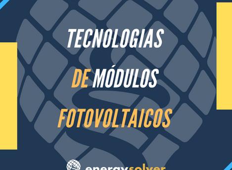 Tecnologias de módulos fotovoltaicos