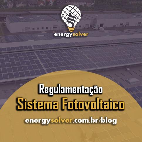 Regulamentação do Sistema Fotovoltaica