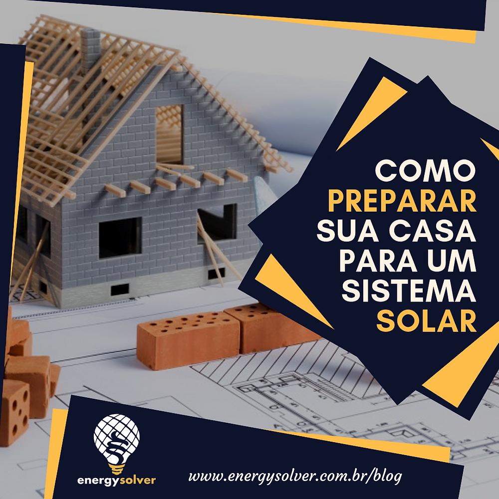 Preparar a Sua Construção Para Energia Solar