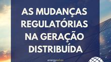As mudanças regulatórias na Geração Distribuída