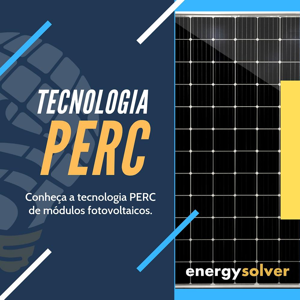 Tecnologia módulo fotovoltaico PERC