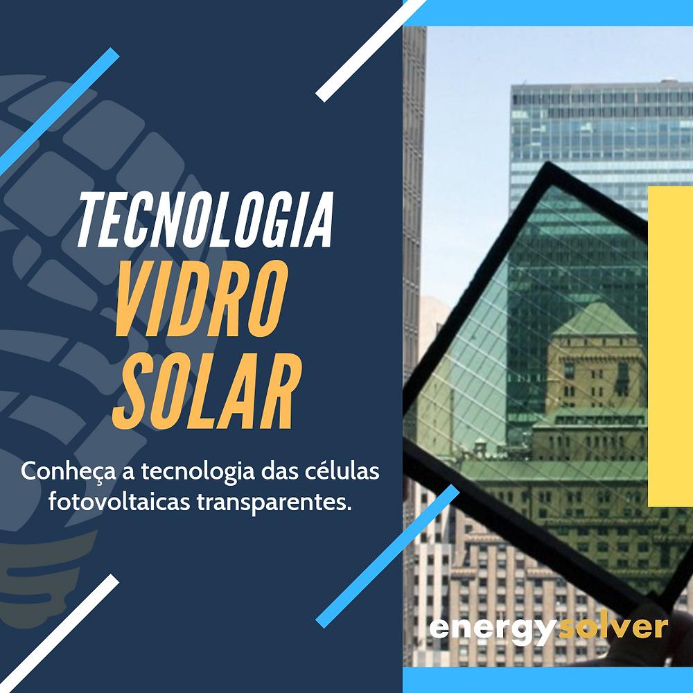 Tecnologia fotovoltaica vidro solar