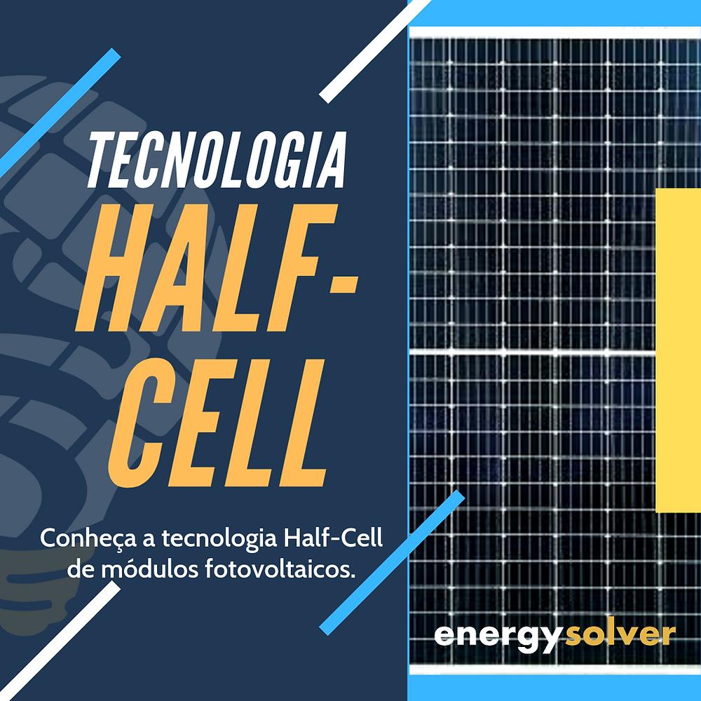 Tecnologia módulo fotovoltaico Half-Cell