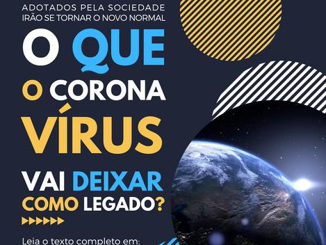 O que o coronavírus vai deixar como legado?