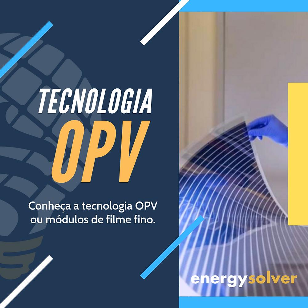 Tecnologia módulo fotovoltaico de filme fino OPV