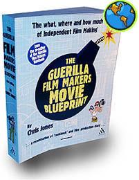 Guerilla Filmmaker Movie Blueprint