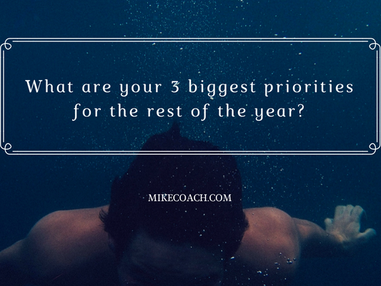 What are your 3 biggest priorities the rest of the year?