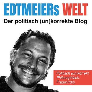 Edtmeiers_Welt_1000x1000px.jpg