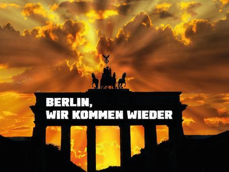 Berlin, wir kommen wieder – Dit is jebongt!
