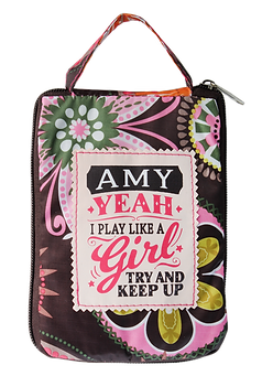Fab Girl Tote Bag: Amy. Yeah I play like a girl, try to keep up.