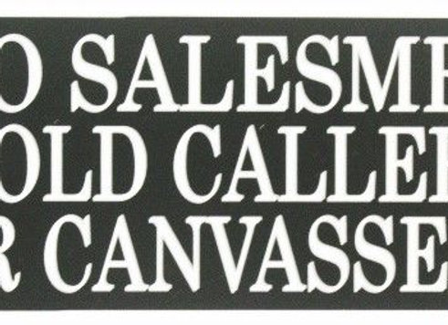 Acrylic 'No Salesmen, Cold Callers or Canvassers' sign