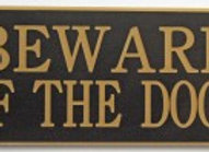 Acrylic 'Beware of the Dogs' sign