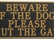Acrylic 'Beware of the Dogs. Please Shut The Gate' sign