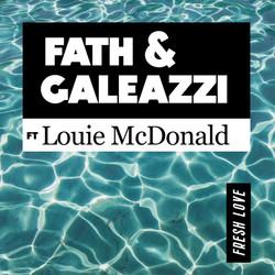 FATH & GALEAZZI FT. LOUIE MCDONALD