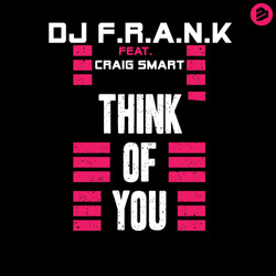 DJ F.R.A.N.K. ft. CRAIG SMART