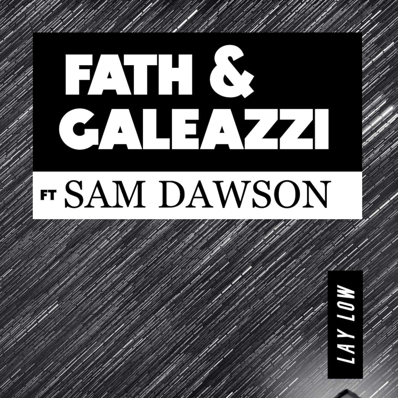 FATH & GALEAZZI FT SAM DAWSON