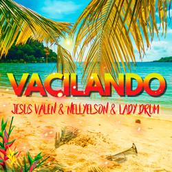 JESUS VALEN & NELLYELSON & LADY DRUM