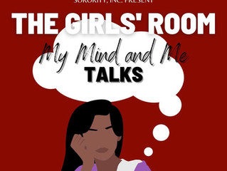 The Girls Room, My Mind and Me Talk