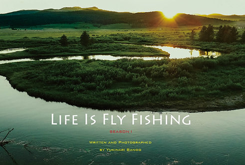 Life Is Fly Fishing 1 ( Written in Japanese)