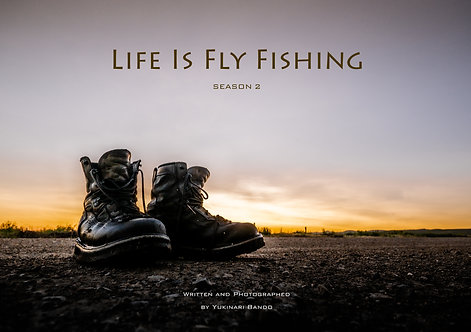 Life Is Fly Fishing 2 ( Written in Japanese)