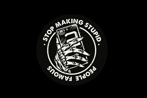 Adesivo Stop Making 8cm Diâmetro