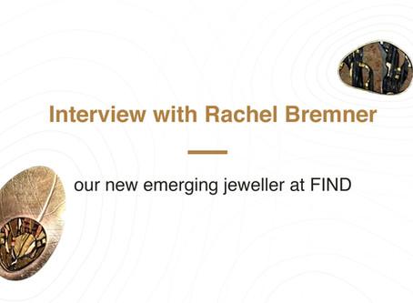 Meet our emerging jeweller, Rachel Bremner