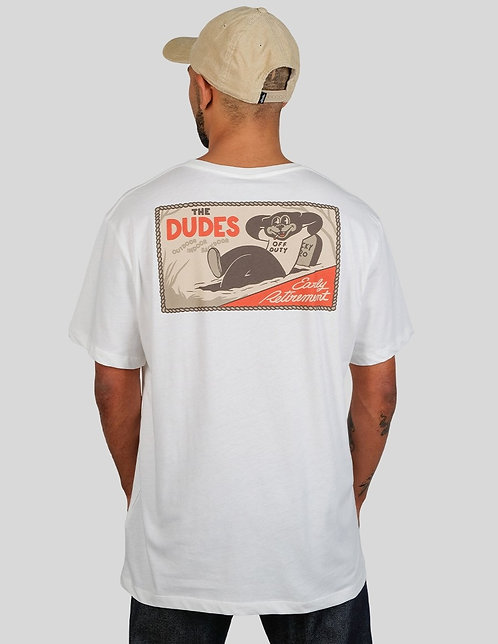 THE DUDES Early Retirement Tee
