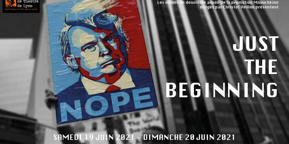 """""""Just The Beginning""""  Spectacle des élèves de 2ème année Promotion Mnouchkine"""