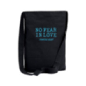 No Fear In Love Bag.jpg