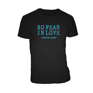 No Fear In Love T-Shirt.jpg