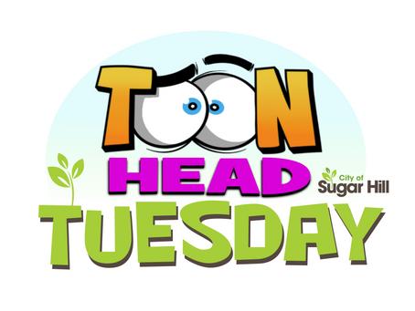 Toon Head Tuesdays at the City of Sugar Hill, Georgia