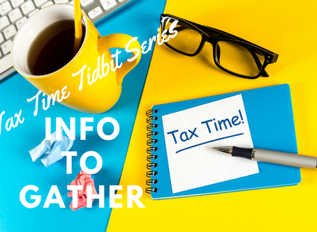 Tax Time Items to Gather