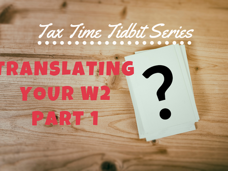 Translating Your W2 (Part 1)