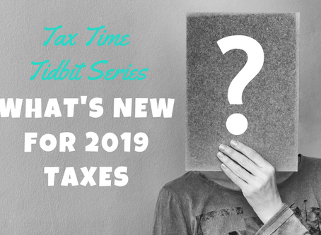 What's New for 2019 Taxes?