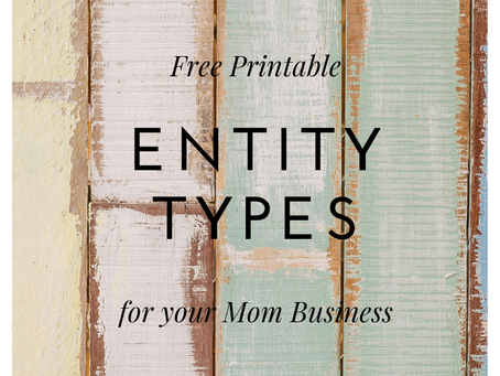 Entity Types for Your Mom Business