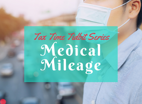 Medical Mileage (Itemized Deductions Mini-Series)