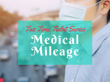 Medical Mileage (Itemized Deductions Mini-Series)