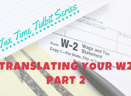 Translating Your W2 (Part 2)