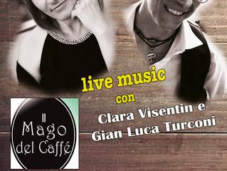 Clara Visentin e Gian Luca Turconi live music al Mago del Caffè a Saronno