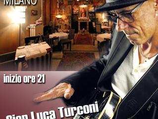 Questa sera, Live Music con Gian Luca Turconi al Ristorante Valentino Vintage di Milano