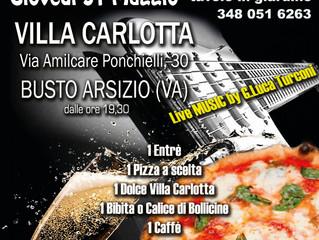 Serata con Pizza, Musica e Bollicine a Villa Carlotta - Busto Arsizio - Giovedi 31 maggio