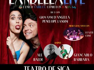 Sabato 10 Novembre LANDELLA LIVE Il Grande Varietà comico con tanti comici di Zelig ...al Teatro De