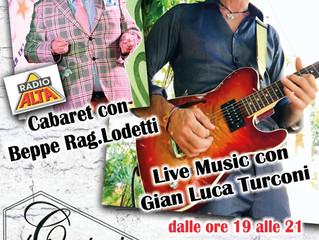 Venerdì 10 Agosto Al Cantuccio di Selvino (BG) Musica e Cabaret con G.Luca Turconi e Beppe Rag. Lode