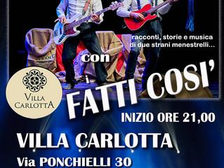 Spettacolo dei Fatti Così al Ristorante Pizzeria Villa Carlotta a Busto Arsizio Venerdi 31 Agosto in