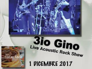 3IO GINO Live Rock Show al RID E PACIA'