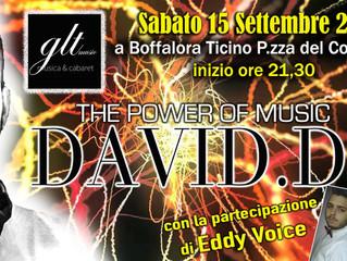 Sabato 15 Settembre 18  - DAVID DJ con Eddy Voice in Piazza del comune a Boffalora Ticino