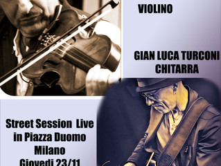 STREET SESSION LIVE A MILANO DI GABRIELE ZOLLI E G.LUCA TURCONI
