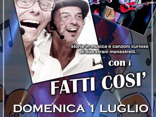 SPETTACOLO DI CABARET dei FATTI COSI' a Nosate in Piazza Borromeo domenica 1 Luglio ore 16