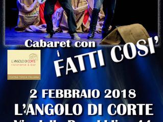 CABARET con i FATTI COSI' ALL'ANGOLO DI CORTE a Busto Arsizio (VA)