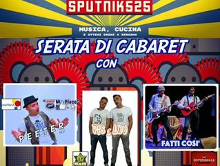 CABARET allo SPUTNIK525 di Bergamo con PEETER CAP, i PIS & LOV e i FATTI COSI'